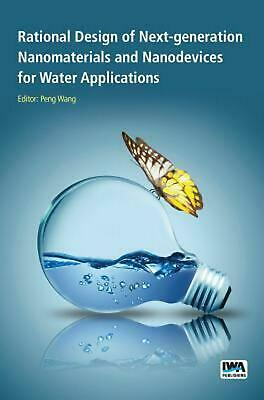 Rational Design of Next-Generation Nanomaterials and Nanodevices for Water Appli