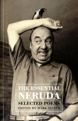 The Essential Neruda: Selected Poems (Paperback), Neruda, Pablo, . 9781852248628