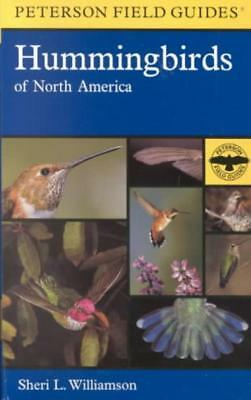 A Field Guide To Hummingbirds Of North America - New Paperback Book