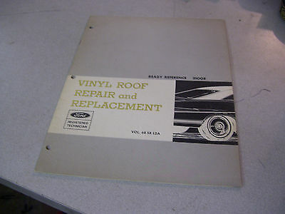 Rare 1967 FORD Vinyl Roof Repair and Replacemrny Ready Reference Booklet