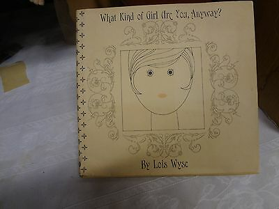 Vintage 1965 What Kind Of Girl Are You Anyway Lois Wyse Funny Humor
