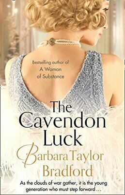 The Cavendon Luck (Cavendon Chronicles, Book 3) by Bradford, Barbara Taylor The