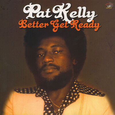 Pat Kelly - Better Get Ready (Vinyl LP - 2016 - UK - Original)
