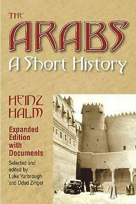 Arabs: A Short History with Documents by Heinz Halm Paperback Book Free Shipping