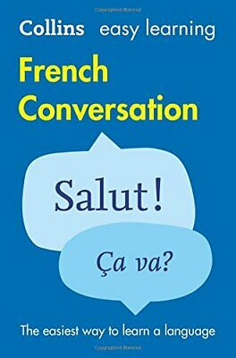 Easy Learning French Conversation (Collins Easy Learn... by Collins Dictionaries