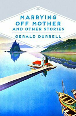Marrying Off Mother and Other Stories (Pan Heritage Classi... by Durrell, Gerald