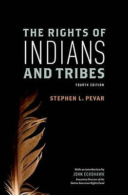 The Rights of Indians and Tribes by Stephen L. Pevar (English) Paperback Book Fr