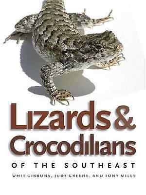Lizards and Crocodilians of the Southeast (Wormsloe Fou - Paperback NEW Gibbons,