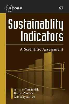 Sustainability Indicators: A Scientific Assessment (Sco - Paperback NEW Hak, Tom