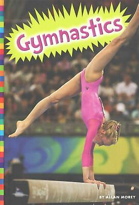 Gymnastics by Allan Morey (English) Library Binding Book Free Shipping!
