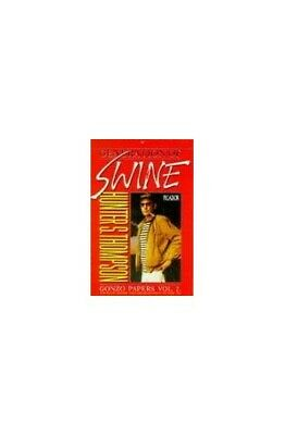 Generation of Swine: Tales of Shame and Degr... by Thompson, Hunter S. Paperback