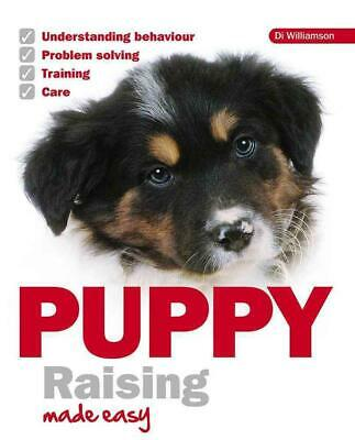 Puppy Raising Made Easy by Di Williamson (English) Paperback Book Free Shipping!