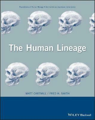 The Human Lineage by Matt Cartmill (English) Hardcover Book Free Shipping!