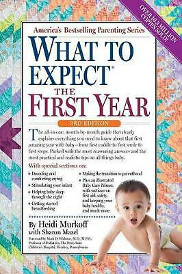 What to Expect the First Year: Third Edition by Heidi Murkoff (English) Paperbac