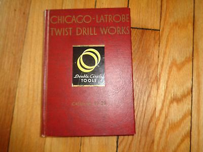 Chicago-Latrobe Drill Works Tool Catalog No. 38 Double Circle