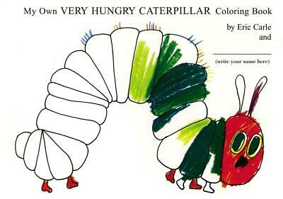 My Own Very Hungry Caterpillar Coloring Book by Eric Carle (English) Paperback B
