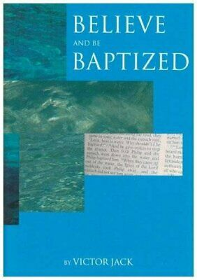 Believe and be Baptized by Jack, Victor Paperback Book The Cheap Fast Free Post
