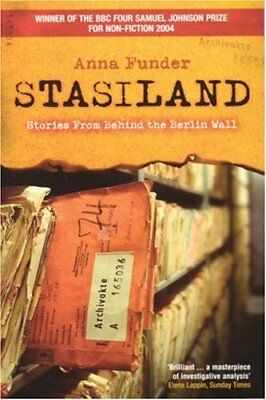 Stasiland: Stories from Behind the Berlin Wall by Funder, Anna Paperback Book
