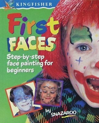 First Faces: First Steps to Face Painting, Snazaroo Paperback Book The Cheap