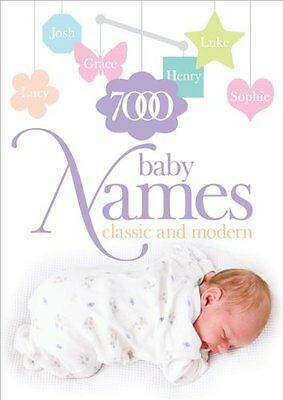 7000 Baby Names: Classic and Modern, Spence, Hilary Paperback Book The Cheap