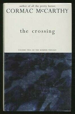The Crossing (Border Trilogy) by McCarthy, Cormac Hardback Book The Cheap Fast
