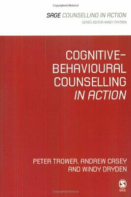 Cognitive-Behavioural Counselling in Action (Couns... by Dryden, Windy Paperback