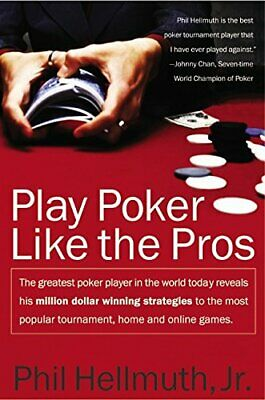Play Poker Like the Pros ( HarperResource Books) by Phil Hellmuth Paperback The
