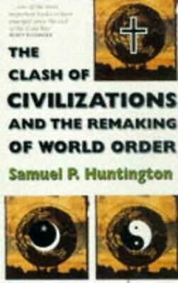 The Clash of Civilizations: And the Remakin... by Huntington, Samuel P Paperback