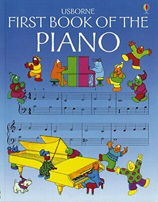 First Book of the Piano (Usborne First Music) by O'Brien, Eileen Paperback Book