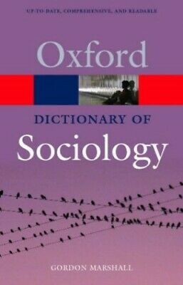 A Dictionary of Sociology (Oxford Paperback Reference) Paperback Book The Cheap