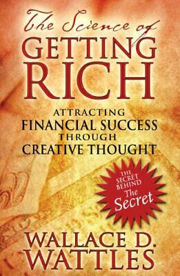 The Science of Getting Rich: Attracting Fina... by Wattles, Wallace D. Paperback