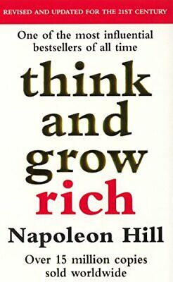 Think And Grow Rich by Hill, Napoleon Paperback Book The Cheap Fast Free Post