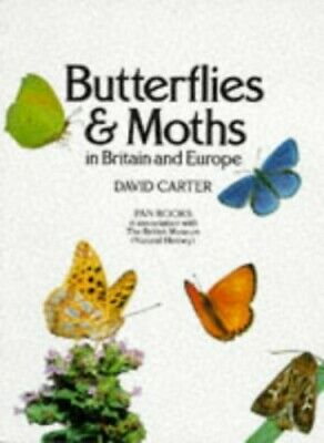 Butterflies and Moths in Britain and Europe by Carter, David Paperback Book The