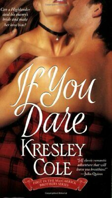 If You Dare: The MacCarrick Brothers Bk. 1 by Cole, Kresley Paperback Book The