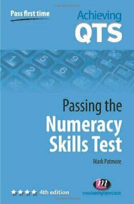 Passing the Numeracy Skills Test (Achieving QTS Se... by Patmore, Mark Paperback