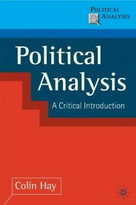Political Analysis: A Critical Introduction, Hay, Colin Paperback Book The Cheap