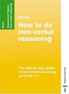 Bond Assessment Papers How to do Non-Verbal Reasoning, Primrose, Alison Pamphlet
