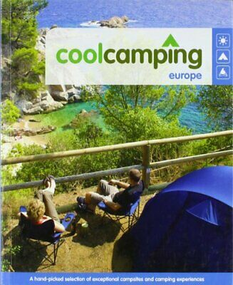 Cool Camping: Europe by Sophie Dawson Paperback Book The Cheap Fast Free Post