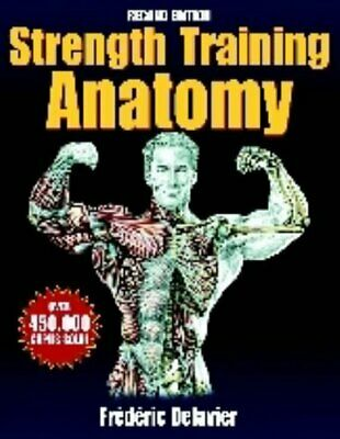 Strength Training Anatomy, Frederic Delavier Paperback Book