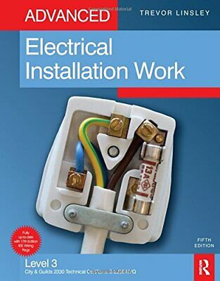 Advanced Electrical Installation Work, 5th ed: L... by Linsley, Trevor Paperback