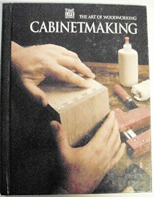 Cabinet Making (Art of Woodworking S.) Spiral bound Book The Cheap Fast Free