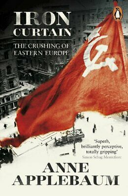 Iron Curtain: The Crushing of Eastern Europe 1944-56 by Applebaum, Anne Book The