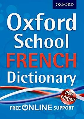 Oxford School French Dictionary by Oxford Dictionaries Book The Cheap Fast Free