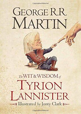 The Wit & Wisdom of Tyrion Lannister by Martin, George R.R. Book The Cheap Fast