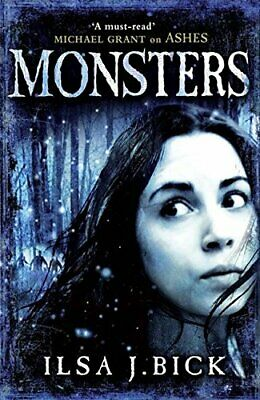 Monsters by Bick, Ilsa J. Book The Cheap Fast Free Post