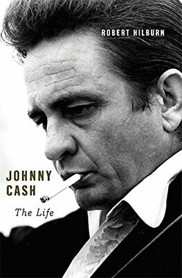 Johnny Cash: The Life by Hilburn, Robert Book The Cheap Fast Free Post