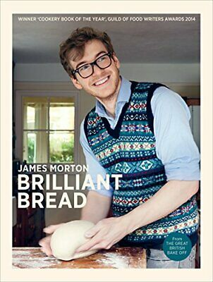 Brilliant Bread, Morton, James Book The Cheap Fast Free Post