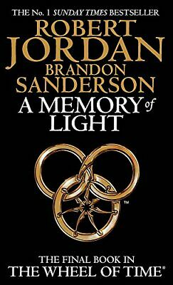 A Memory Of Light: Book 14 of the Wheel of Time: 14/14 by Sanderson, Brandon The