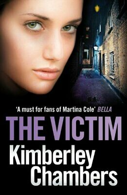 The Victim (Mitchells & O'haras Trilogy 3) by Chambers, Kimberley Book The Cheap