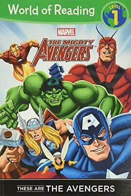 These Are the Avengers Level 1 Reader (Marvel Heroes of ... by Disney Book Group